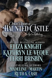 Once Upon a Haunted Castle ebook by Eliza Knight,Kathryn Le Veque,Terri Brisbin,Madeline Martin,Ruth A. Casie