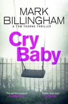 Cry Baby ebook by Mark Billingham