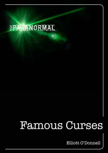 Famous Curses ebook by Elliott O'Donnell