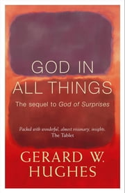God in All Things ebook by Gerard Hughes