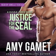 Justice for the SEAL audiobook by Amy Gamet
