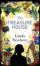 The Treasure House ebook by Linda Newbery
