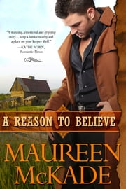 A Reason To Believe ebook by Maureen McKade