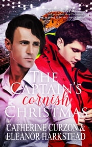 The Captain's Cornish Christmas ebook by Catherine  Curzon, Eleanor Harkstead