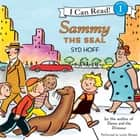 Sammy the Seal audiobook by Syd Hoff