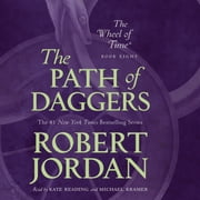 The Path of Daggers - Book Eight of 'The Wheel of Time' audiobook by Robert Jordan