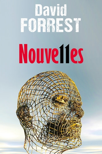 Nouve11es ebook by David Forrest
