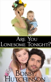 Are You Lonesome Tonight? - FREE Romantic Comedy Mystery ebook by Bobby Hutchinson