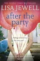 After the Party eBook by Lisa Jewell