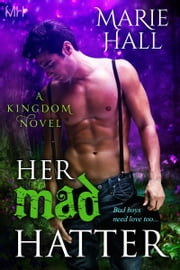Her Mad Hatter ebook by Marie Hall