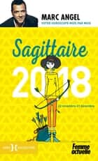 Sagittaire 2018 ebook by Marc ANGEL