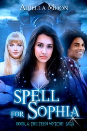 Spell for Sophia ebook by Ariella Moon