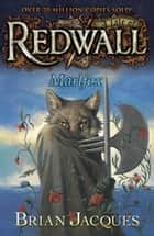 Marlfox - A Tale from Redwall eBook by Brian Jacques