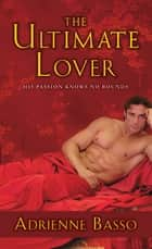 The Ultimate Lover ebook by