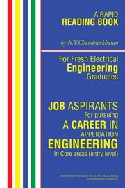 A RAPID READING BOOK for FRESH ELECTRICAL ENGINEERING GRADUATES - For JOB ASPIRANTS ebook by Chandra