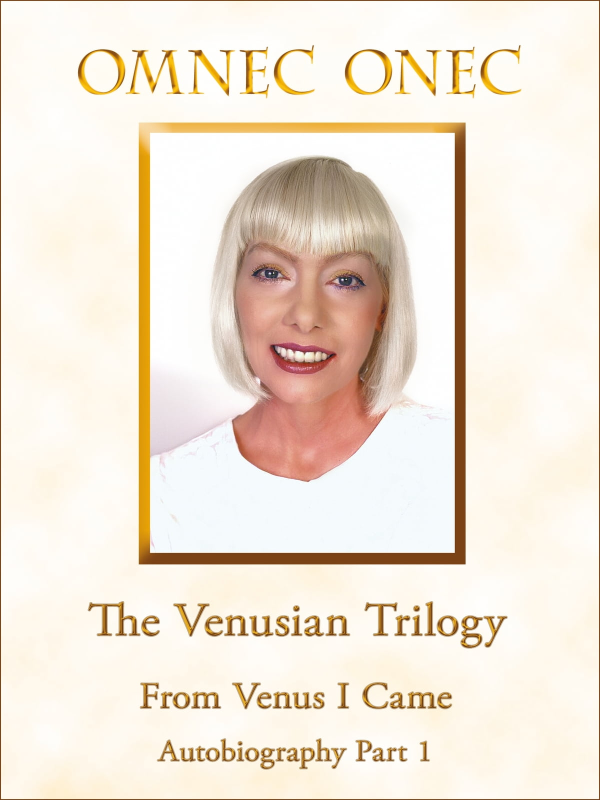 The Venusian Trilogy / From Venus I Came ebook by Omnec Onec - Rakuten Kobo
