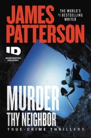 Murder Thy Neighbor ebooks by James Patterson