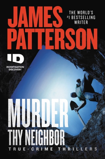 Murder Thy Neighbor eBook by James Patterson