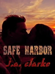 Safe Harbor ebook by Clarke, J. A.