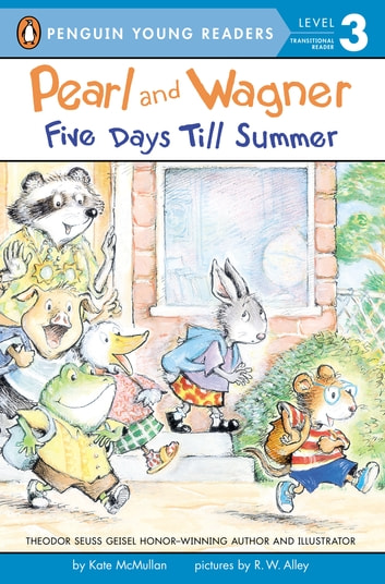 Pearl and Wagner: Five Days Till Summer ebook by Kate McMullan