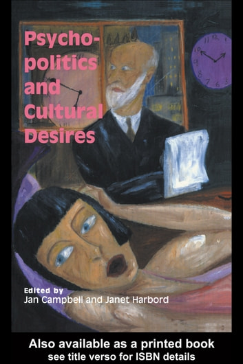 Psycho-Politics And Cultural Desires ebook by