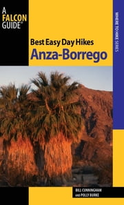 Best Easy Day Hikes Anza-Borrego ebook by Bill Cunningham
