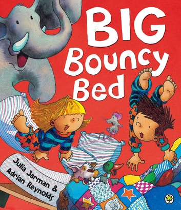 Big Bouncy Bed ebook by Julia Jarman