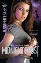 Midnight Frost ebook by Jennifer Estep