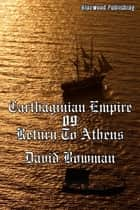 Carthaginian Empire 09: Return to Athens ebook by David Bowman