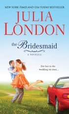 Bridesmaid ebook by Julia London