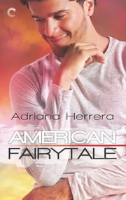American Fairytale - A Multicultural Romance ebook by