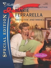 Mistletoe and Miracles ebook by Marie Ferrarella