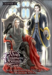 Void's Enigmatic Mansion, Chapter 19 ebook by HeeEun Kim,JiEun Ha