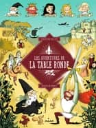 Les aventures de la table ronde ebook by Christine Palluy