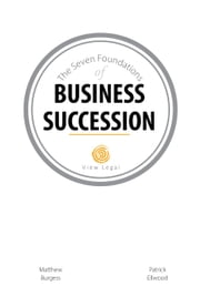 The Seven Foundations of Business Succession ebook by Matthew Burgess