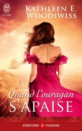 Quand l'ouragan s'apaise ebook by Kathleen Woodiwiss