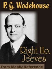 Right Ho, Jeeves (Mobi Classics) ebook by P. G. Wodehouse