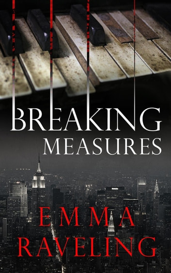 Breaking Measures - Leila Cates ebook by Emma Raveling