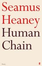 Human Chain ebook by Seamus Heaney