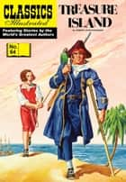 Treasure Island - Classics Illustrated #64 ebook by Robert Louis Stevenson, William B. Jones, Jr.