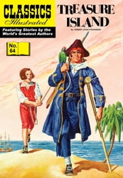 Treasure Island - Classics Illustrated #64 ebook by Robert Louis Stevenson