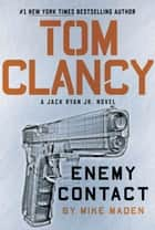 Tom Clancy Enemy Contact ekitaplar by Mike Maden