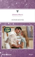 Honor Bound ebook by