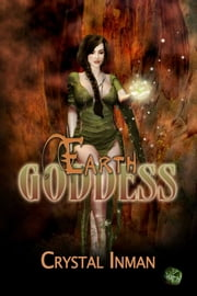 Earth Goddess ebook by Crystal Inman