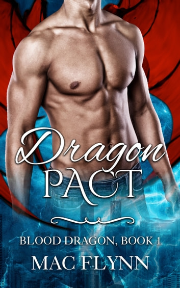 Dragon Pact ebook by Mac Flynn