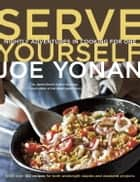 Serve Yourself ebook by Joe Yonan