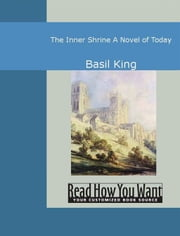 The Inner Shrine : A Novel of Today ebook by King, Basil