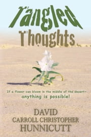 Tangled Thoughts ebook by David Carroll Christopher Hunnicutt