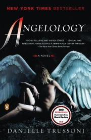 Angelology: A Novel - A Novel ebook by Danielle Trussoni
