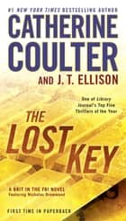 The Lost Key ebook by Catherine Coulter, J. T. Ellison
